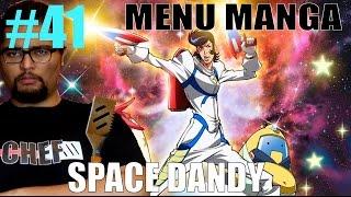 SPACE DANDY - MENU MANGA 41