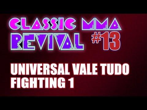 Classic MMA Revival 13 - Universal Vale Tudo Fighting 1 Starring THE PEDRO OTAVIO & HUGO DUARTE