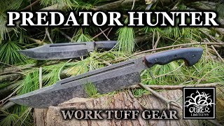 Work Tuff Puzon Predator Hunter: Bigger Bad-A$$ Brother to the Wilderness Bowie!