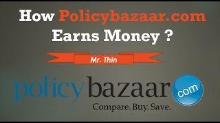 Policy Bazaar Business Model | How policybazaar.com Earns Money
