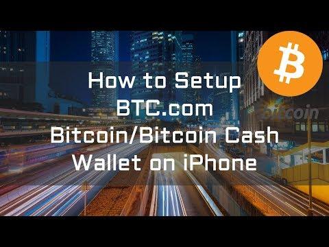 How To Setup BTC.com Bitcoin/Bitcoin Cash Wallet On IPhone