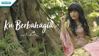 Download lagu Ku Berbahagia - Nikita  (Video Lyric)
