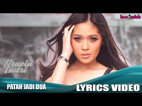 Gracia Indri - Patah Jadi Dua (Official Lyric Video)