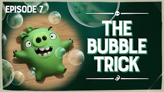 Piggy Tales - Third Act | The Bubble Trick - S3 Ep7
