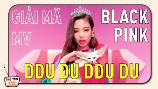 [PHÂN TÍCH MV] DDu Du DDu Du - MV ẩn chứa thông điệp nữ quyền siêu mạnh mẽ của Black Pink