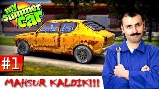 İLK GÜN NE YAPMALI ! My Summer Car Türkçe #1