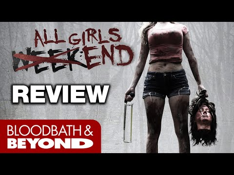 All Girls Weekend (2016) - Horror Movie Review
