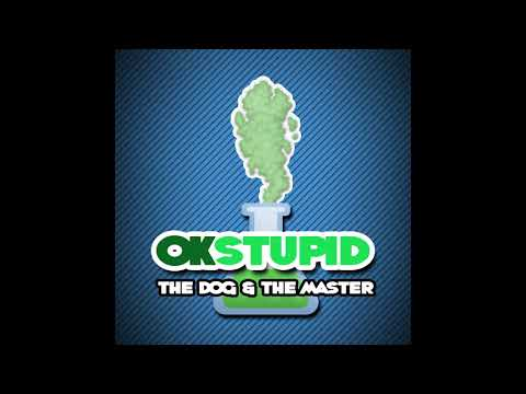 The Dog & The Master | OKStupid #1 | Thunder Grunt Podcast from YouTube · Duration:  15 minutes 3 seconds
