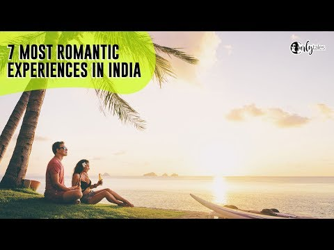 7 Most Romantic Getaways in India | Curly Tales Mp3
