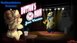 Button's Mom Jazz Version (feat. Foxy Lee)