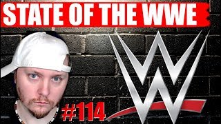 STATE OF THE WWE #114 - Live  Q & A  -  Ratings ALL TIME LOW Continues