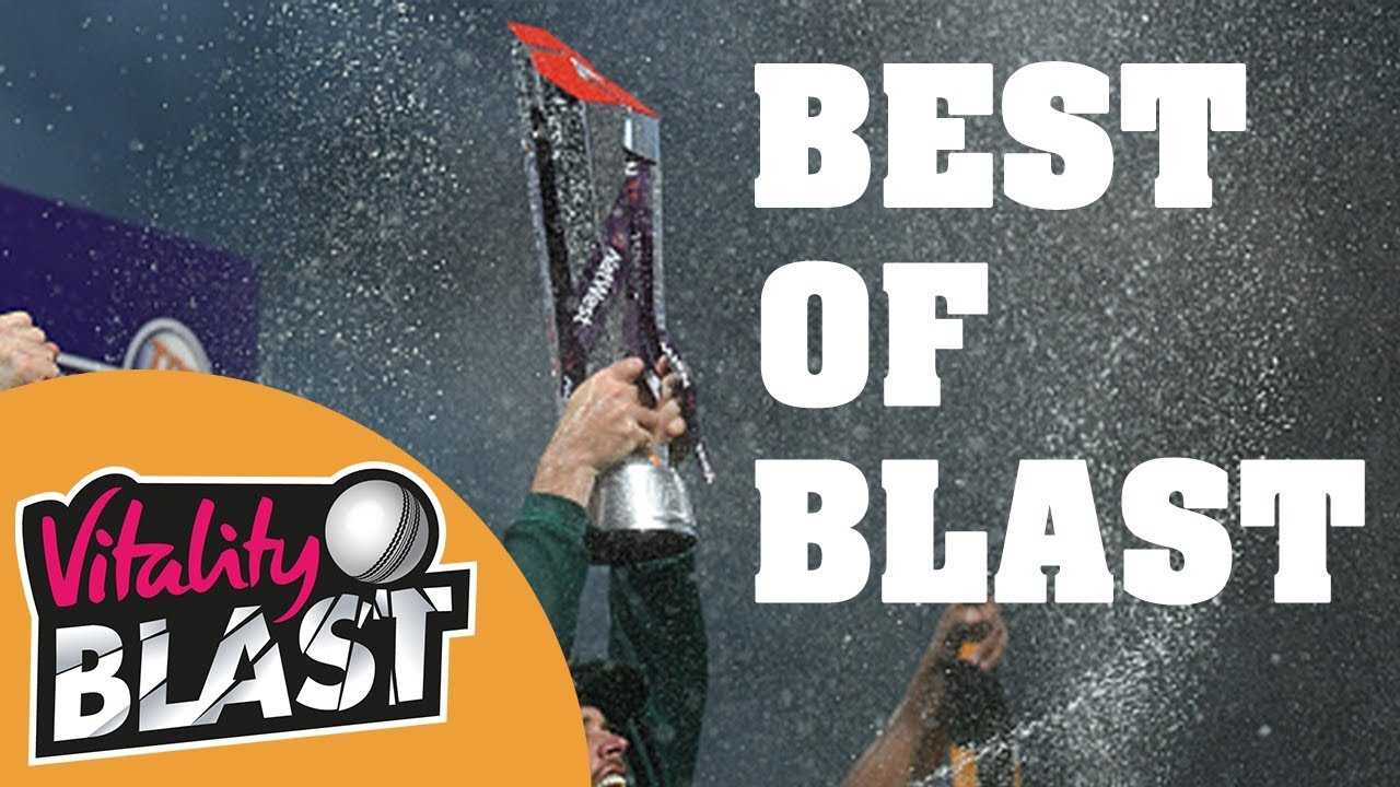 Best Of Blast   Catches, Sixes, Fielding, Moments   Vitality T20 Blast Finals Day 2018