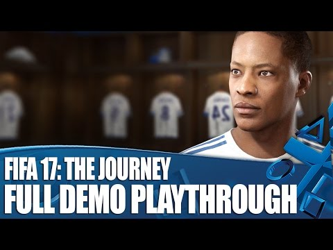 FIFA 17: The Journey - Full Demo Playthrough