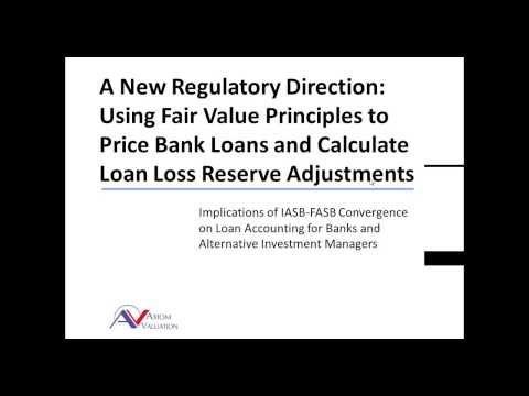 Fair Value of Loans: A New Regulatory Direction