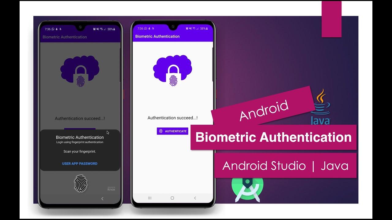 Biometric Authentication   Android Studio   Java