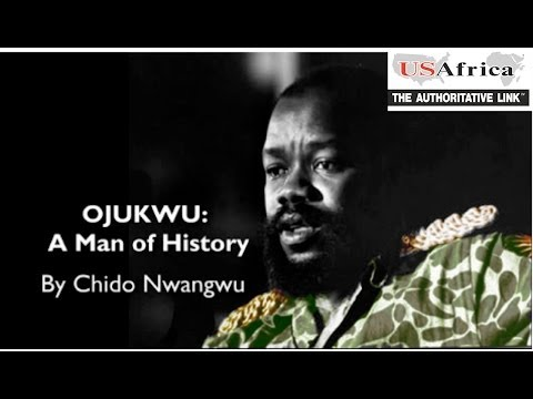 OJUKWU: Man of History, Life of Consequence (video) by Chido Nwangwu USAfricaTV