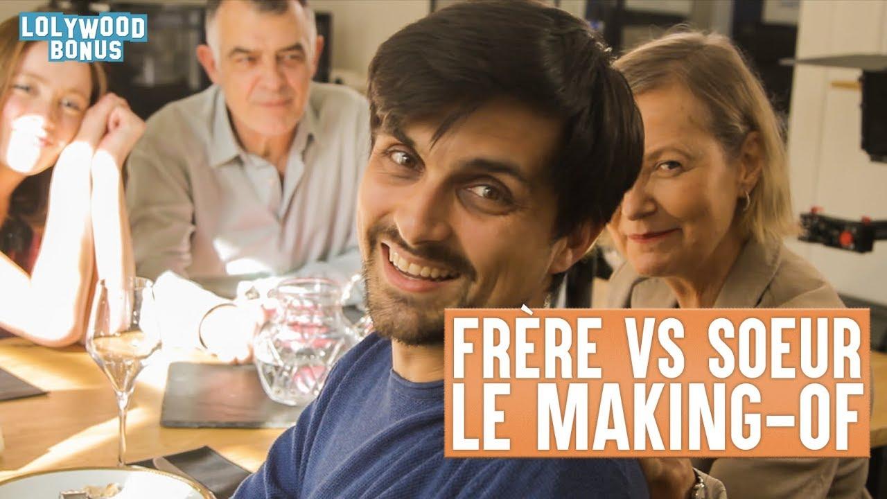 Frère VS Soeur - Le Making-Of
