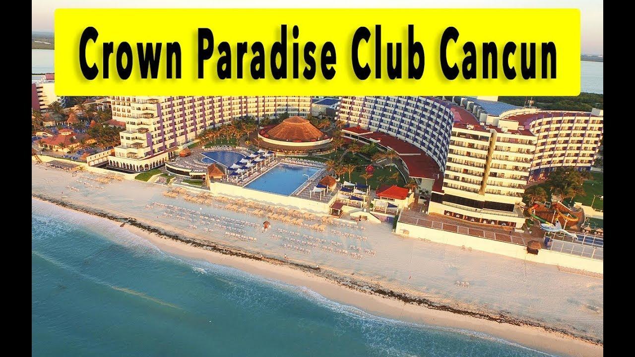 Crown Paradise Cancun >> Crown Paradise Club Cancun 2018