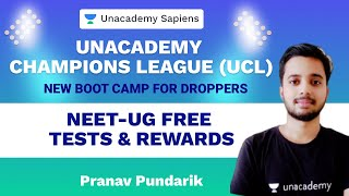 Unacademy Champions League UCL & New Boot camp for Droppers' | NEET 2021 | All You need to know