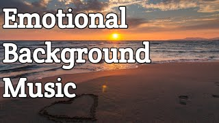 Emotional Background Music || background music for videos || background music || free copyright