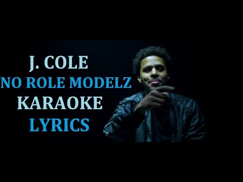 J. COLE - NO ROLE MODELZ KARAOKE COVER LYRICS