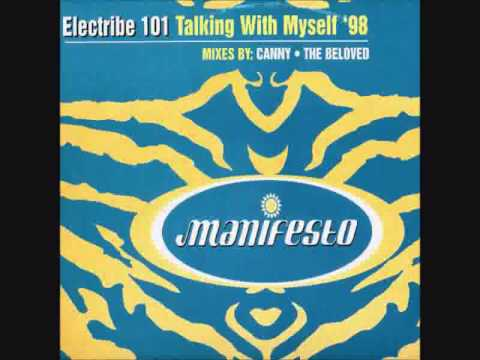 Electribe 101 - Talking With Myself (Beloved Club Vocal) HQ AUDIO