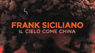 Frank Siciliano - Il Cielo Come China (Prod. Dj Shocca a.k.a. Roc Beats)