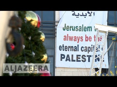 Trump's Jerusalem Decision Is Spoiling Christmas For Bethlehem