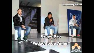 Grupo Dao - Pedacito De Amor