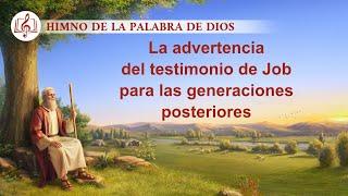 Canción cristiana | La advertencia del testimonio de Job para las generaciones posteriores