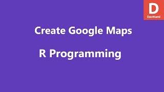 إنشاء خرائط جوجل في R ggmap