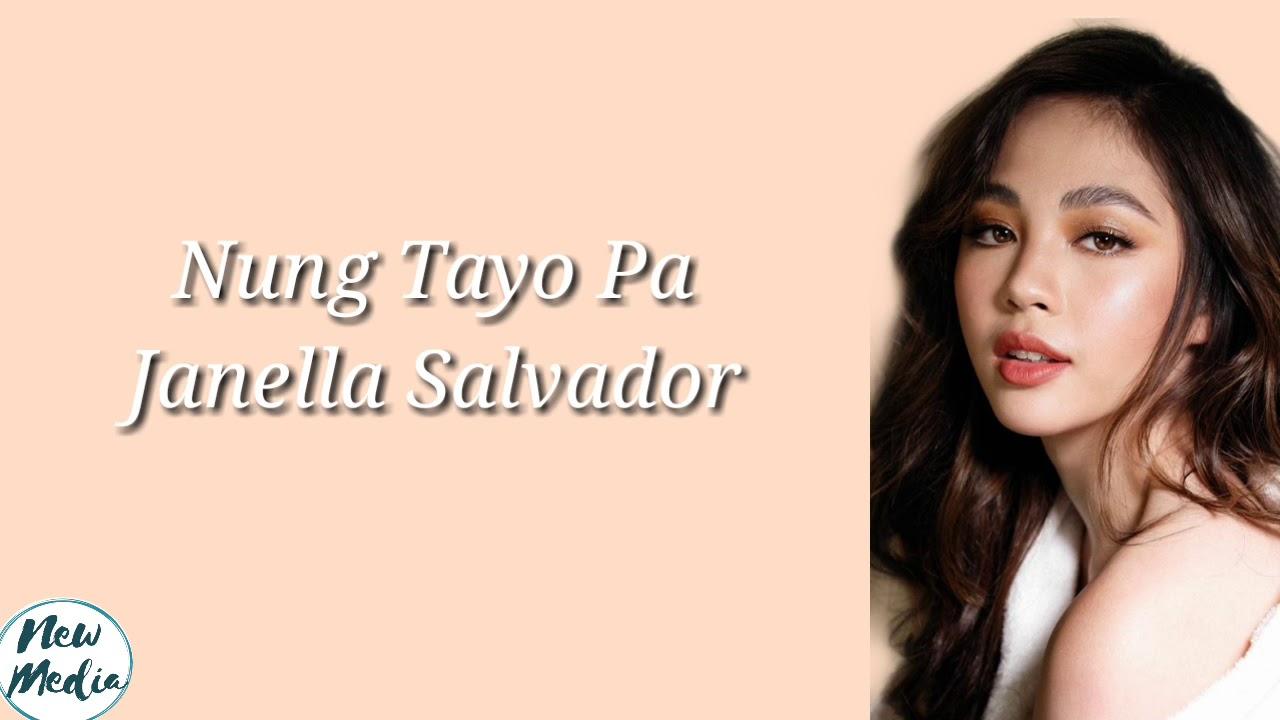 Janella Salvador - Nung Tayo Pa (Lyrics) Himig Handog 2019
