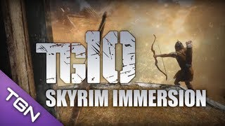 TG10 : Top 10 Skyrim Immersion Mods