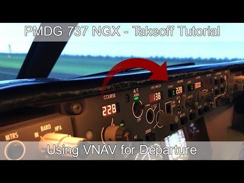 PMDG 737 NGX - REAL BOEING PILOT - VNAV Departure Tutorial