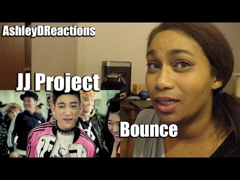 JJ Project - Bounce | Reaction