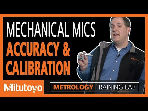 Mechanical Micrometer Calibration And Measurement Accuracy - Metrology Training Lab
