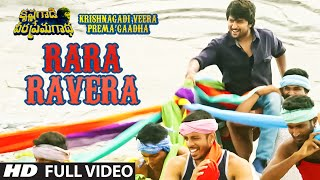Rara Ravera Full Video Song | Krishnagadi Veera Prema Gaadha | Nani, Mehr Pirzada | Kvpg Video Songs