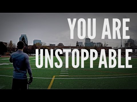 You Are Unstoppable – Soccer Motivation
