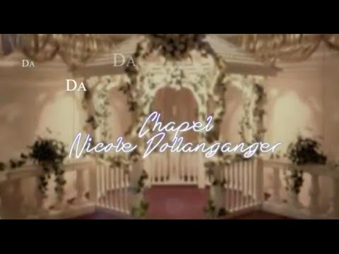 Chapel - Nicole Dollanganger [LYRICS]
