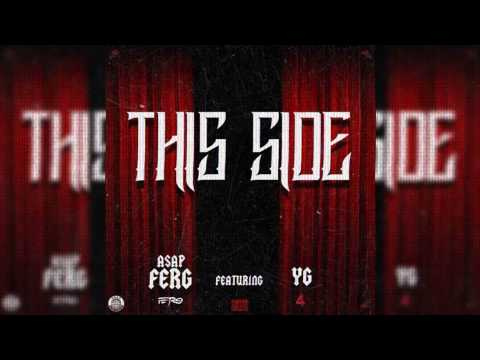 ASAP Ferg This Side Ft YG [OFFICIAL VIDEO]