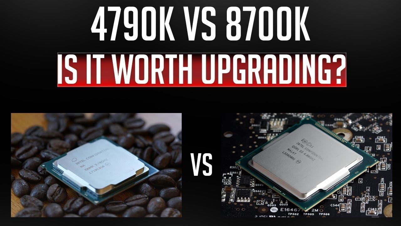 I5 8700k Vs I7 4790k