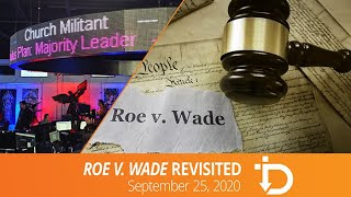 The Download — Roe v. Wade Revisited