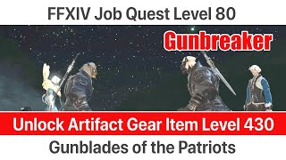 FFXIV Gunbreaker Level 80 Job Quest - Gunblades of the Patriots - Shadowbringers