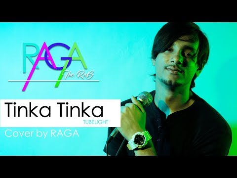 Tinka Tinka Dil Mera | Tubelight | Rahat Fateh Ali Khan | Cover By Raga