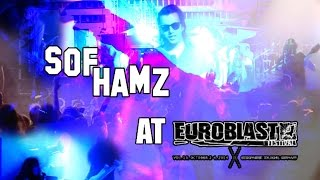 Sof HAmz at The Euroblast X