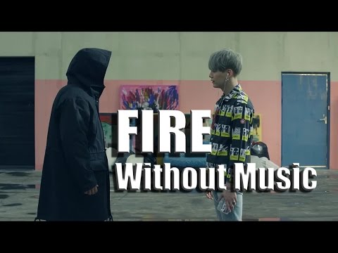 BTS (방탄소년단) - FIRE [MV Without Music]