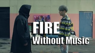 Download BTS (방탄소년단) - FIRE [MV Without Music]
