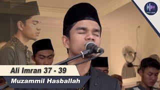 Muzammil Hasballah  || Ali imran 37   39