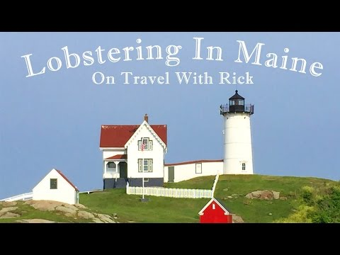 Lobstering in Maine On Travel With Rick