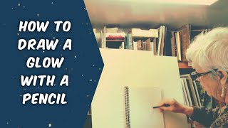 How to Draw a Glow with Pencil